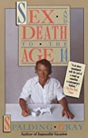 Sex and Death to the Age 14 (Vintage)