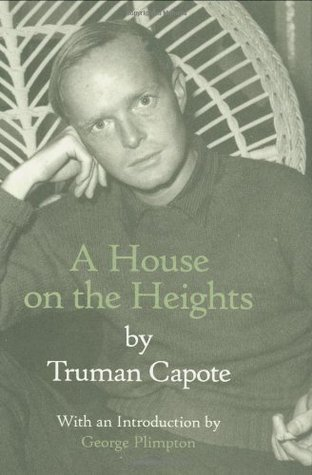A House on the Heights Truman Capote