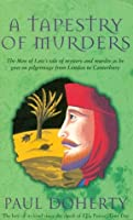 A Tapestry of Murders (Canterbury Tales Mysteries 2)