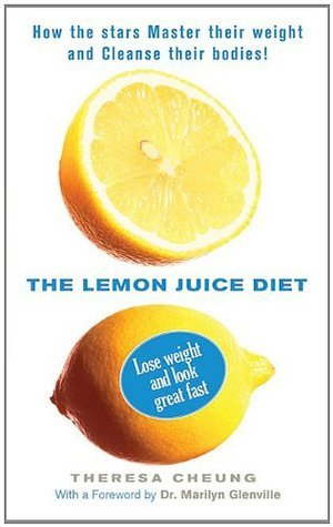 The Lemon Juice Diet  by  Theresa Cheung