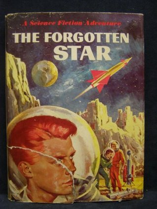 The Forgotten Star:A Science Fiction Adventure  by  Joseph Greene