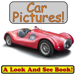 101 Car Pictures! Wow! Look At Incredible Car Photos! (Over 101+ Photos of Cars!) (Just Photos, No Words!) Davis Lemmons