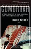 Gomorrah: A Personal Journey Into the Violent International Empire of Naples' Organized Crime System