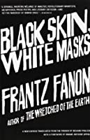 Black Skin, White Masks