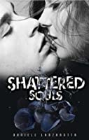 Shattered Souls (Imprinted Souls Series)
