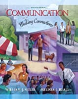 Communication: Making Connections (7th Edition)
