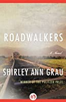 Roadwalkers (Voices of the South)