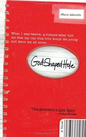 God-Shaped Hole Tiffanie DeBartolo