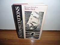 Herman Melville's Moby Dick (Bloom's Modern Critical Interpretations)