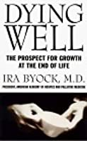 Dying Well: The Prospect for Growth at the End of Life
