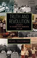 Truth and Revolution: A History of the Sojourner Truth Organization, 1969-1986