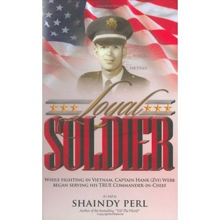 Loyal Soldier  by  Shaindy Perl