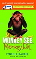 Monkey See, Monkey Die (Reigning Cats & Dogs Mysteries)