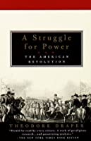 A Struggle for Power: The American Revolution (Vintage)