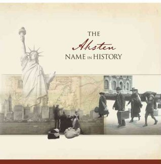 The Aksten Name in History  by  Ancestry.com