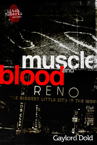 Muscle and Blood  by  Gaylord Dold