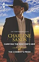 Carrying the Rancher's Heir & The Cowboy's Pride (The Worths of Red Ridge)