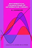 Mathematical Foundations of Information Theory (Dover Books on Mathematics)