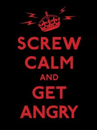 Screw Calm and Get Angry Andrews McMeel Publishing