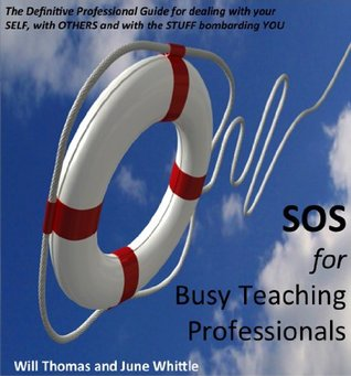 SOS for Busy Teaching Professionals  by  Will Thomas