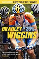 In Pursuit Of Glory: The Autobiography