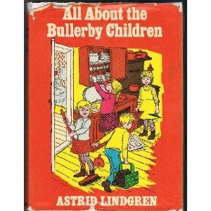 All About the Bullerby Children  by  Astrid Lindgren