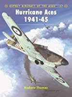 Hurricane Aces 1941-45 (Aircraft of the Aces 57)