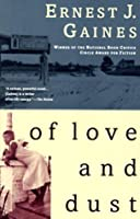 Of Love and Dust (Vintage Contemporaries)