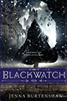 Blackwatch (The Secrets of Wintercraft)