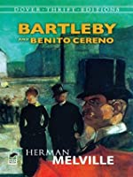 Bartleby and Benito Cereno (Dover Thrift Editions)