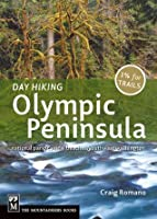 Day Hiking Olympic Peninsula (Day Hiking Series)