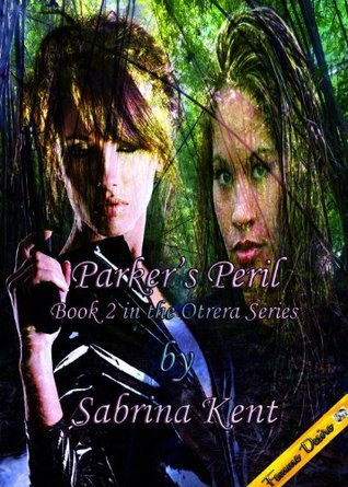 Parkers Peril (The Otrera Island (Book Two)  by  Sabrina Kent