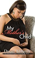 My Mother's Child (Urban Books)