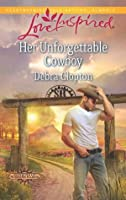 Her Unforgettable Cowboy (Cowboys of Sunrise Ranch)