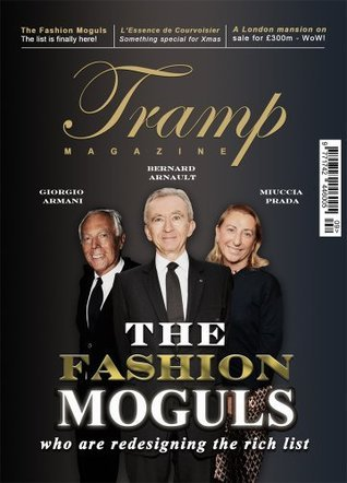 Tramp Magazine - Fashion Moguls  by  Sam Enrico