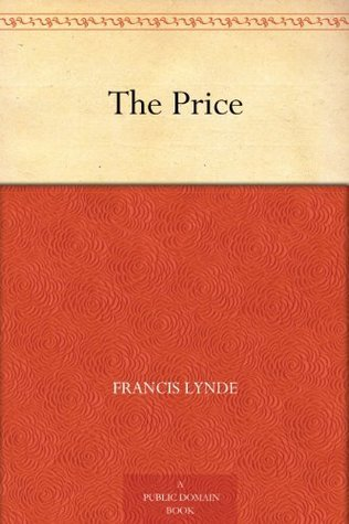 The Price  by  Francis Lynde