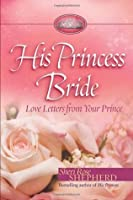 His Princess Bride: Love Letters from Your Prince