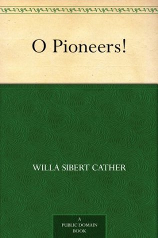 O Pioneers! (啊,拓荒者!) Willa Cather