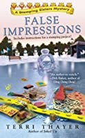 False Impressions (A Stamping Sisters Mystery)