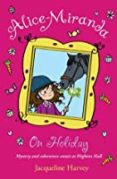 Alice-Miranda on Holiday: Book 2 (Alice Miranda)