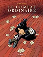 Le combat ordinaire - tome 1 (Poisson Pilote) (French Edition)