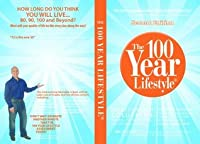 The 100 Year Lifestyle Second Edition