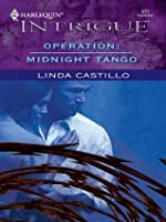 Operation: Midnight Tango (Harlequin Intrigue)