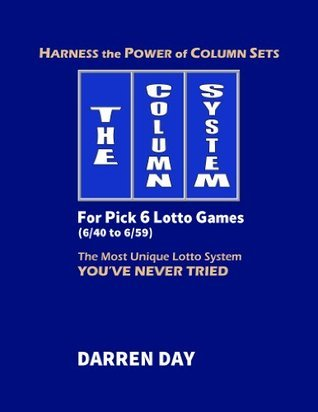 The Column System For Pick 6 Lotto Games Darren Day