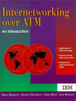 Internetworking Over ATM: An Introduction Brian Dorling