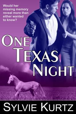 One Texas Night (a Romantic Suspense Novel)  by  Sylvie Kurtz