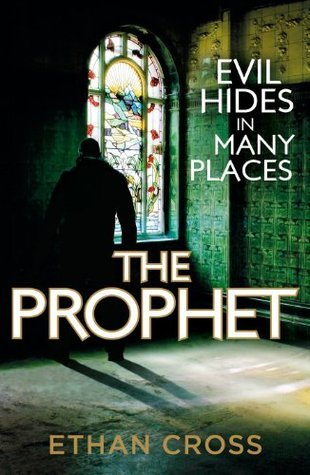 The Prophet (Shepherd 2) Ethan Cross