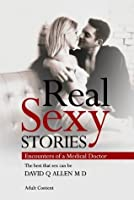 Real Sexy Stories - Encounters of a Medical Doctor