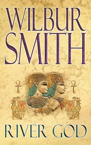 River God (Egyptian Novels) Wilbur Smith