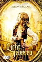 Lichtgeboren (German Edition)